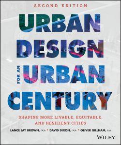 Urban Design for an Urban Century
